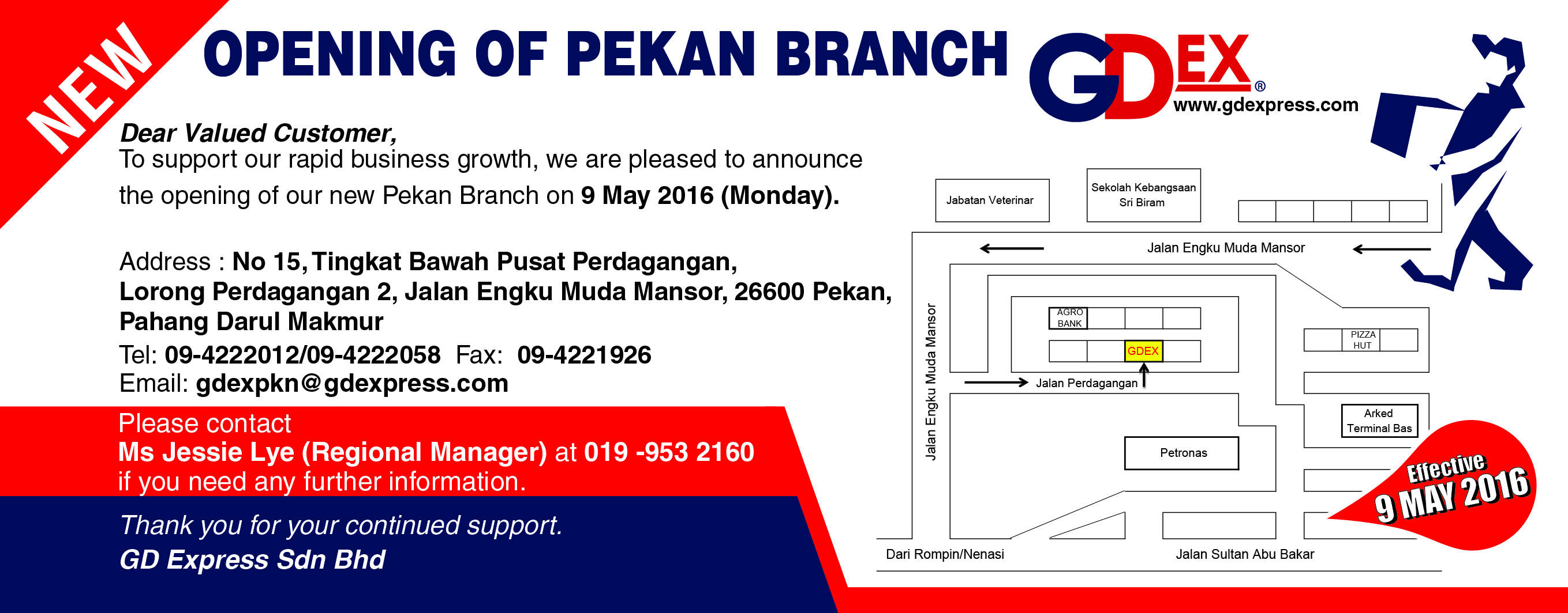 Opening of Pekan Branch